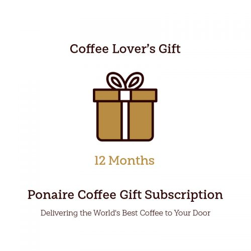 Ponaire Coffee 12 Month Coffee Subscription